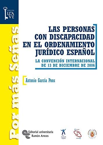 9788480048811: Las personas con discapacidad en el ordenamiento jurídico español: La convención internacional de 13 de diciembre de 2006 (Por más Señas.La Llave)