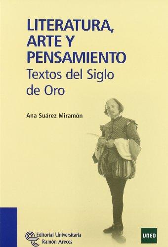 9788480049139: Literatura, Arte y Pensamiento: Textos del Siglo de Oro (Manuales)