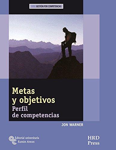 9788480049153: Metas y objetivos: Perfil de competencias. Guía del entrenador y cuaderno de auto-diagnóstico