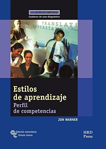 9788480049184: Estilos de Aprendizaje: Perfil de competencias. Cuaderno de auto-diagnóstico (Management-Herramientas GRH)