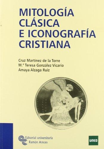 9788480049429: Mitología Clásica E Iconografía Cristiana (Manuales)