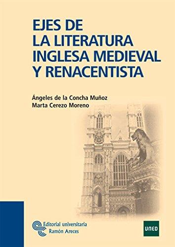 9788480049672: Ejes de La Literatura Inglesa Medieval y Renacentista (Manuales)
