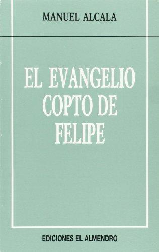 9788480050005: El Evangelio copto de Felipe (En torno al nuevo Testamento)