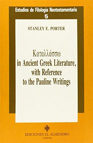9788480050111: Katallasso in Ancient Greek Literature, With Reference to the Pauline Writings: Estudios De Filologia Neotestamentaria