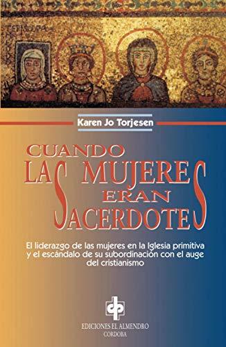 9788480050326: Cuando Las Mujeres Eran Sacerdotes (En Los Origenes Del Cristianismo) (Spanish Edition)