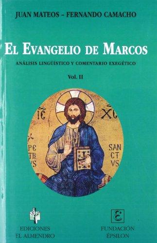 9788480050418: EL EVANGELIO DE MARCOS. II. Análisis lingüístico y comentario exegético