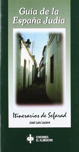 9788480050470: GUÍA DE LA ESPAÑA JUDÍA. Itinerarios de Sefarad