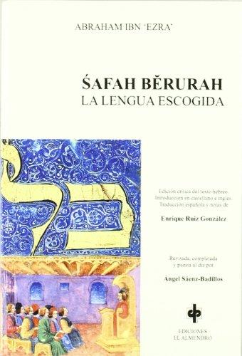 9788480050760: Safah Berurah, La Lengua Escogida (Autores hebreos de Al-Andalus)