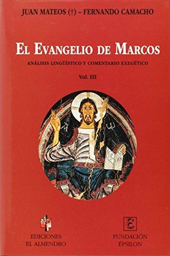 9788480051156: El Evangelio De Marcos - Volumen III