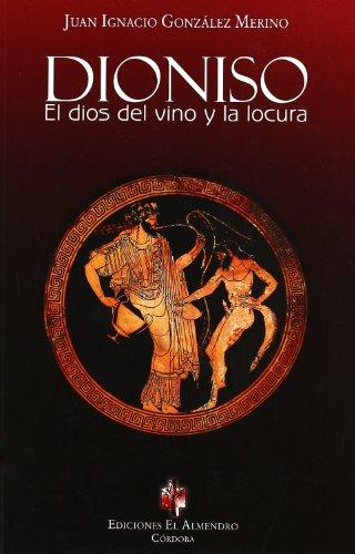 9788480051415: DIONISO. El dios del vino y la locura