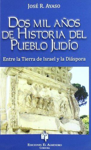 9788480051538: Dos mil años de historia del pueblo judío: Entre la tierra de Israel y la Diáspora (Estudios de cultura hebrea)