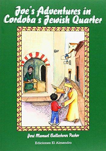 9788480051651: JOE´S ADVENTURES IN CORDOBA´S JEWISH QUARTER