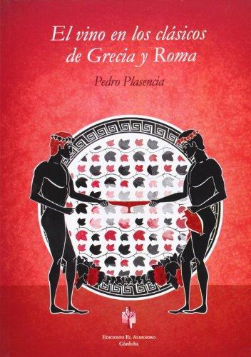 9788480052085: El Vino En Los Clásicos De Grecia Y Roma