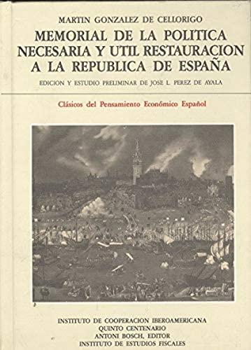 9788480080095: Memorial de la politica necesaria yutil restauracion a republica...