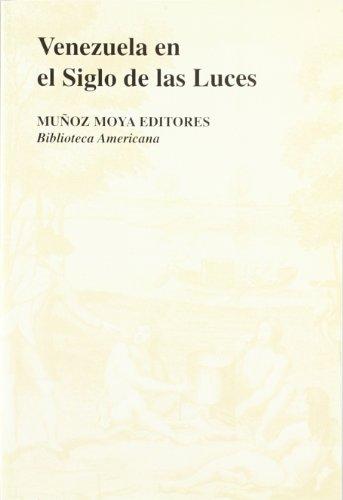 9788480100342: Venezuela en el siglo de las luces (Biblioteca americana) (Spanish Edition)