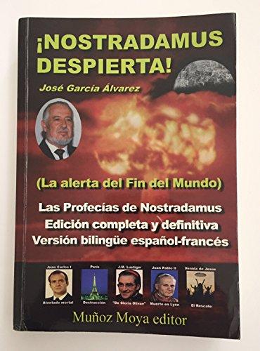 Nostradamus despierta!: García Alvarez, José