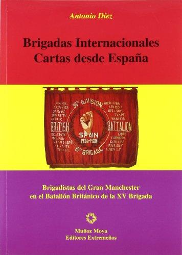 9788480101448: Brigadas internacionales : cartas desde España