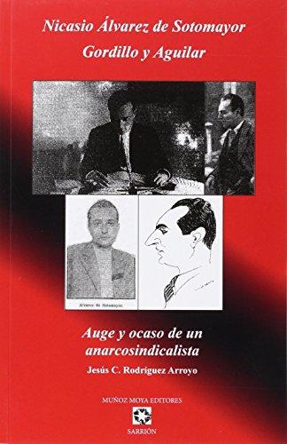9788480102735: NICASIO ÁLVAREZ DE SOTOMAYOR GORDILLO Y AGUILAR