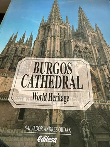 Burgos Cathedral (World Heritage): Salvador Andres Ordax