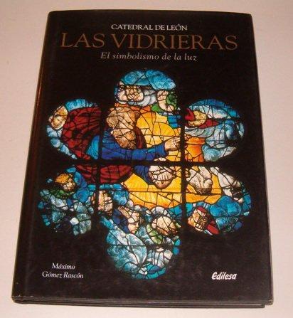 9788480122337: catedral_de_leon_las_vidrieras_el_simbolismo_de_la_luz