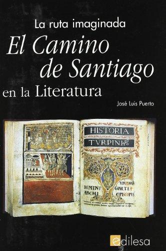 9788480122627: El camino de Santiago en la literatura: la ruta imaginada