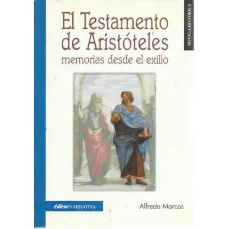 9788480123129: EL TESTAMENTO DE ARISTOTELES: MEMORIAS DESDE EL EXILIO