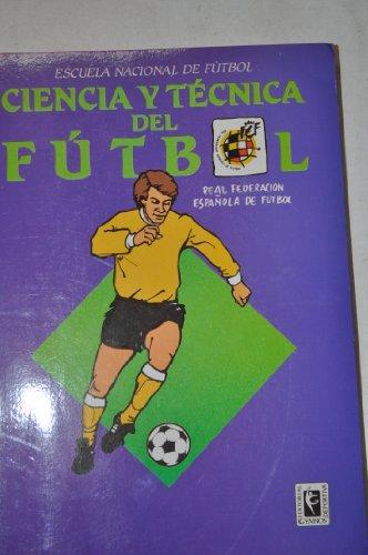 Ciencia y Tecnica del Futbol (Spanish Edition): Futbol, Federacion Espanola