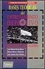 Bases Teoricas del Entrenamiento Deportivo (Spanish Edition): Garcia Manso, Juan Manuel, Navarro ...
