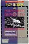 9788480130530: Bases Teoricas del Entrenamiento Deportivo (Spanish Edition)