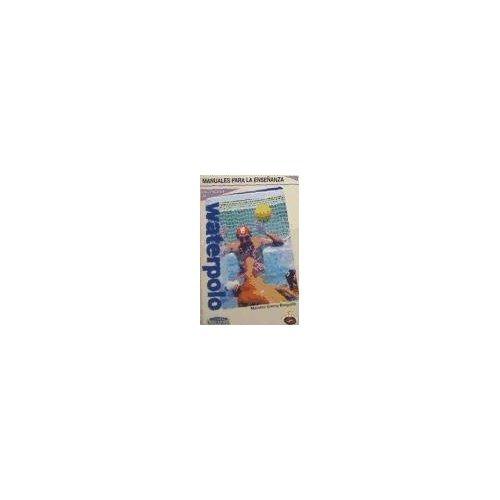 Imagen de archivo de Iniciacion Al Waterpolo (Spanish Edition) a la venta por V Books