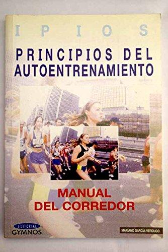 9788480132497: Principios del autoentrenamiento. manual del corredor