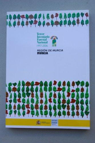 9788480144261: La transformación histórica del paisaje forestal en la Región de Murcia. Tercer Inventario Forestal Nacional 1997-2006