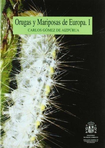 9788480144971: ORUGAS Y MARIPOSAS DE EUROPA.I