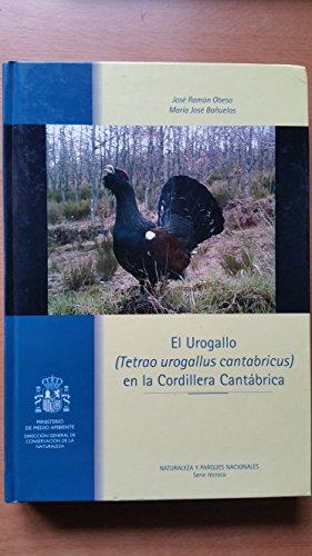 9788480144995: Urogallo (Tetrao urogallus cantabricus) en la Cordillera Cantabrica.