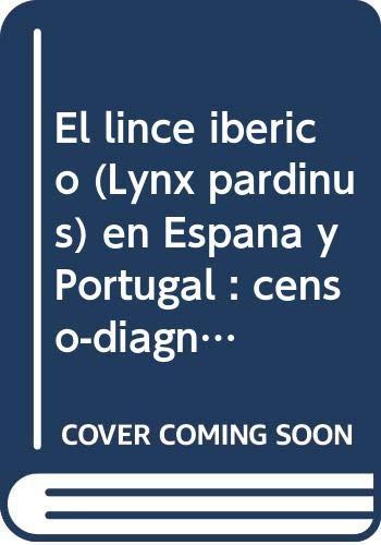 El Lince iberico Lynx pardinus en Espana: Javier Nicolas Guzman