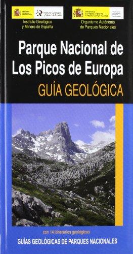 9788480147866: Parque Nacional de Los Picos de Europa: Guia Geologica