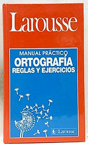 LAROUSSE ORTOGRAFIA REGLAS Y EJERCICIOS: Fuentes de la