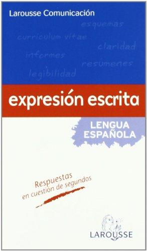 9788480161893: Expresion escrita/ Written Expression: Lengua Espanola/ Spanish Language (Larousse Comunicacion/ Larousse Communication) (Spanish Edition)
