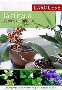 9788480162821: Jardineria/ Gardening: Plantas Del Interior/ Interior Plants (Spanish Edition)