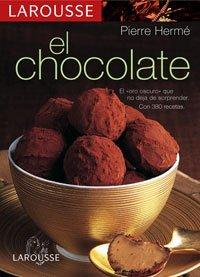 9788480164696: Larousse del Chocolate (Larousse - Libros Ilustrados/ Prácticos - Gastronomía - Larousse De...)