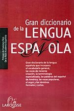 Gran Diccionario De La Lengua Espanola/ Big Dictionary of Spanish Language (Spanish Edition)