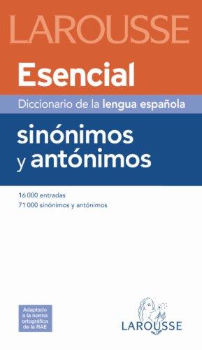 9788480165181: Diccionario Esencial de Sinónimos y Antónimos (Larousse - Lengua Española - Diccionarios Generales)