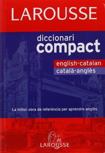 9788480165709: Diccionari Compact Català-Anglès / English-Catalán (Larousse - Lengua Inglesa - Diccionarios Generales)