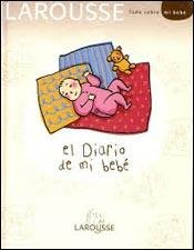9788480166188: LAROUSSE EL DIARIO DE MI BEBE Spanish Edition