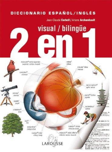 Diccionario Visual Bilingue 2 en 1 Espanol-Ingles / Bilingual Visual Dictionary 2 in 1 Spanish-English (Diccionarios Visuales / Visual Dictionaries) (Spanish Edition) (8480166312) by Corbeil, Jean-Claude