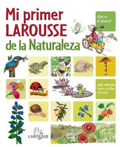 9788480166690: Mi primer larousse de la naturaleza / My First Larousse of Nature (Spanish Edition)