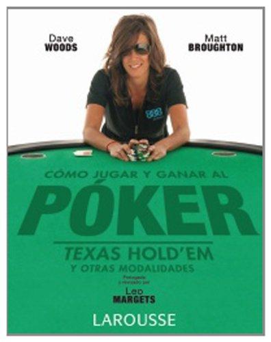 Como jugar y ganar al Poker /: Dave Woods