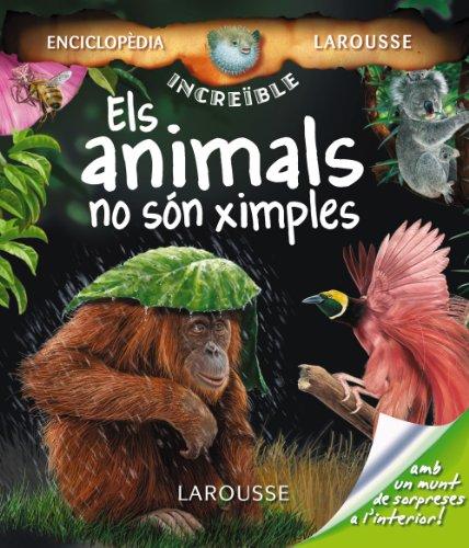 9788480166973: Els animals no són ximples