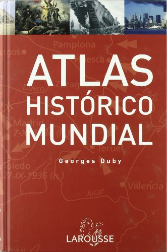 9788480167390: Atlas Historico Mundial G.Duby/ Historic World Atlas G. Duby (Spanish Edition)