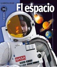 9788480167451: El Espacio (Larousse - Infantil / Juvenil - Castellano - A Partir De 8 Años)